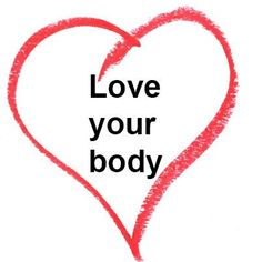 Love you body!