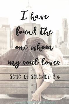 Life Quotes : Quotes About Love The One Whom My Soul Loves Shannon Geurin. - About Quotes : Thoughts for the Day & Inspirational Words of Wisdom Life Quotes Love, Love Quotes For Her, Quotes To Live By, For My Love, I Have Found The One Whom My Soul Loves, Love Of My Life, Love Love Love, My First Love, Quotes About The One
