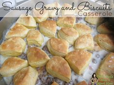 Sausage Gravy and Bi