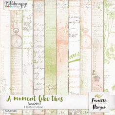 A moment like this {papers} By Fanette Designs