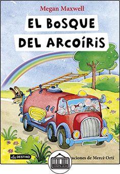 El Bosque Del Arcoíris (Libros ilustrados) de Megan Maxwell ✿ Libros infantiles y juveniles - (De 3 a 6 años) ✿