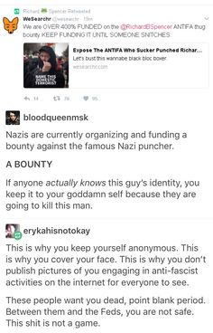 Nazis' whole goal is mass genocide - eradicating certain types of people for things those people can't control. They gave up their right to abide peacefully, so they deserve punching - and now they're trying to KILL someone for punching on of them.