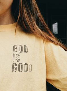 God Is Good -- Inspired Mindset --Motivational Beautiful Inspiration Quotes Positivity Pictures Wallpaper Background Photography Places Christian Clothing, Christian Shirts, Christian Apparel, Quoi Porter, Mode Streetwear, Happy Colors, Mode Inspiration, Inspiration Quotes, Journal Inspiration