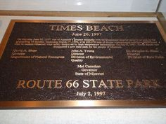 """Sign showing after the clean-up of Dixon in Times Beach, Missouri, given to the State of Missouri that makes it into """"Route 66 StatePark."""""""
