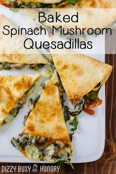Baked Spinach Mushroom Quesadillas - My Favorite Quesadilla Recipe These Are Crispy, Delicious, And Chock Full Of Nutrition. What's more, Baking These Quesadillas Allows You To Make Many At Once, So You Can Feed Your Hungry Family Quickly And Easily Mushroom Quesadilla Recipe, Vegetarian Quesadilla, Veggie Quesadilla, Breakfast Quesadilla, Vegetarian Sandwiches, Healthy Quesadilla Recipes, Vegetarian Recipes With Mushrooms, Vegetarian Wraps, Quick Vegetarian Dinner