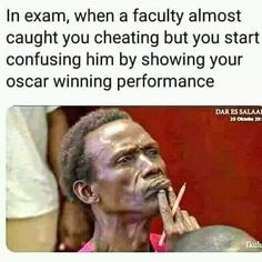 In exam, when a faculty almost caught you cheating but you start confusing him by showing your oscar winning performance. Accounting Exam, Learn Accounting, Best Memes Ever, You Cheated, Free Education, Landing Page Creator, Daily Memes, Confused, Cheating