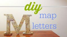 Make a thoughtful and personalized DIY gift with map letters of your hometown.
