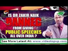 Watch Real face of india Dr Zakir Naik BANNED In India