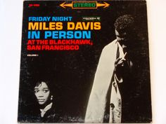 Miles Davis Friday Night in Person at the Blackhawk, San Francisco Vol. I - Jazz - Hard Bop - Columbia 1961 - Vintage Vinyl LP Record Album by notesfromtheattic on Etsy