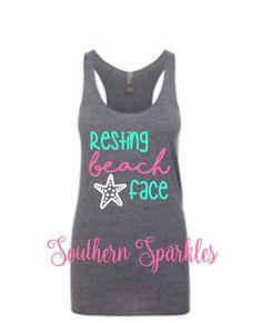 Resting Beach Face Tank ~ Beach tank top ~ Shady Beach Shirt ~ T-shirt ~ Monogram Personalized Shirt ~ Personalized Racerback Tank ~ by SouthernSparklesbyB on Etsy