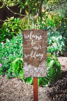 Tres Chic Affairs | Twinkle & Toast | San Diego Botanic Gaden | Wedding | succulents| signage | calligraphy| rustic| organic| welcome sign | Scott Lamoreaux Photo
