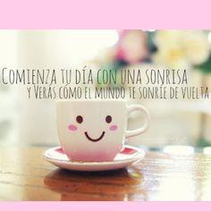 Comienza tu día con una sonrisa y verás cómo el mundo te sonríe de vuelta... #Citas #Frases @Lo Inconsciente
