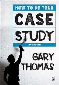 #newbook: How to Do Your Case Study./ Thomas, Gary.  http://solo.bodleian.ox.ac.uk/OXVU1:oxfaleph020462015