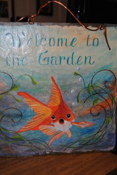 Goldfish Welcome garden slate --original painting by Daphne Marthouse Painted Rocks, Hand Painted, Wet And Wild, Christmas Ideas, Christmas Ornaments, Mosaic Ideas, Porch Signs, Beach Crafts, Okra