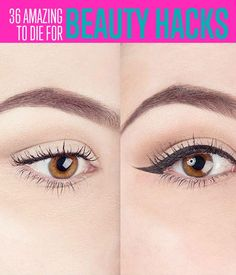36 Amazing Beauty Hacks to Die For | Amazing Beauty Hacks will make a difference in your life. | DIY Projects for the home, teens and men http://diyready.com/36-amazing-beauty-hacks-to-die-for-make-up-tips/ #DIYProjects #DIYReady
