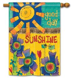Good Day Sunshine Garden Banner/Flag - Large Lennon & McCartney & Pain – Painted Peace - the Art of Stephanie Burgess Peace Flag, Peace Pole, Good Day Sunshine, Pole Art, School Murals, Beatles Art, Mini Paintings, Acrylic Paintings, Hippie Art