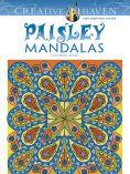 Creative Haven Paisley Mandalas Coloring Book