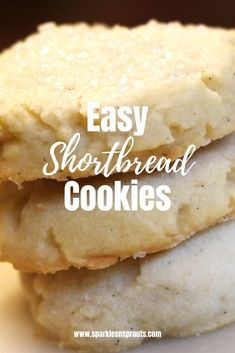 Easy Shortbread Cookies will become your go to cookie.  They are rich and buttery with the perfect hint of vanilla in each bite.  Trust me you will LOVE these!! . #cookies #shortbread #easy #recipe #dessert #sparklesnsprouts
