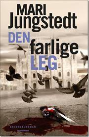Den farlige leg af Mari Jungstedt, ISBN 9788771085129, 22/8