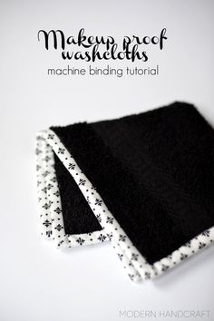 Makeup Proof Washcloth – a machine binding tutorial – ModernHandcraft #tutorial #binding #quiltbinding #quilt