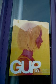 GUP by Posters in Amsterdam by Jarr Geerligs, via Flickr