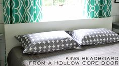 """<a href=""""http://www.theshabbycreekcottage.com/2013/07/make-this-king-size-headboard-from.html""""><strong>King Headboard from a Hollow Core Door From The Shabby Creek Cottage</strong></a>"""