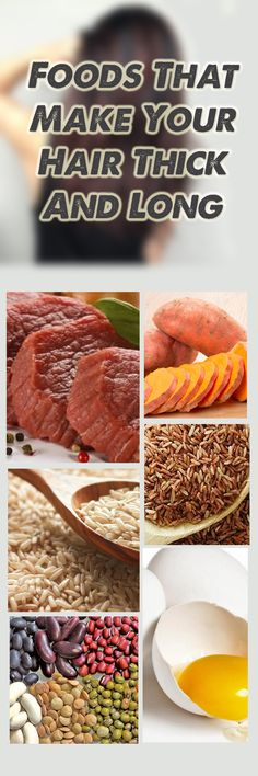 Foods That Make Your Hair Thick And Long