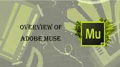 Welcome to the overview of Adobe Muse, the future of website designing without coding. Using Muse you can create websites without writing single line of code.