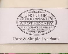 Lye Soap, Pure Simple, All Natural Skin Care, Blue Mountain, Skin Problems, Make And Sell, Apothecary, Pure Products, Pharmacy