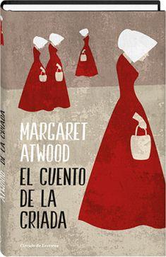 19 Ideas De El Cuento De La Criada Criada Margaret Atwood Cuentos