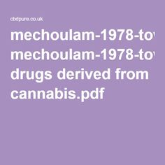 mechoulam-1978-toward drugs derived from cannabis.pdf