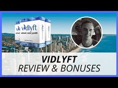 Vidlyft Review & Bonuses