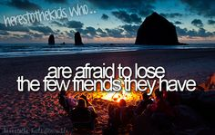 are afraid to lose the few friends they have