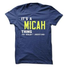 its a MICAH Thing You Wouldnt Understand ! - T Shirt, H - #tshirt kids #oversized hoodie. CLICK HERE => https://www.sunfrog.com/Names/its-a-MICAH-Thing-You-Wouldnt-Understand--T-Shirt-Hoodie-Hoodies-YearName-Birthday-39065669-Guys.html?68278