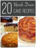 20 Easy Upside-Down Cake Recipes