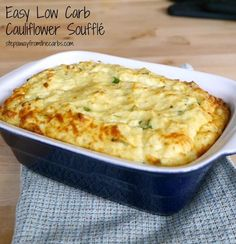 Easy Low Carb Cauliflower Souffle - a great side dish that every low carber should try!