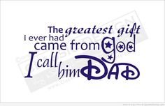 dad quote images - Google Search