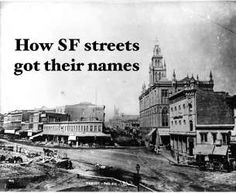 The stories behind San Francisco's street names