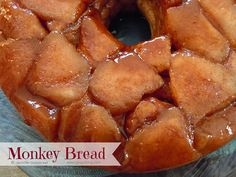 I've made a lot of Monkey Bread and this is the best recipe yet!!