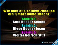 Das einzig wahre Smart-Home #SmartHome #sowahr #Bücher #Wissen #Statusbilder #Sprüche #mademyday