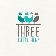 Three Little Hens Little Hen, Three Little, Hens, Design Projects, Graphic Design, Inspiration, Logo, Laying Hens, Biblical Inspiration