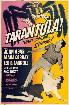 Tarantula 1955 Movie Poster Theatrical Size One Sheet Style B. Available here: http://www.classichorrorposters.com/shop/1950s-horror-movie-posters/tarantula-1955-movie-poster-theatrical-size-one-sheet-style-b/
