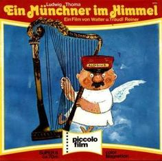 Munich - Der Münchner im Himmel ... The Munich in Heaven ... Old famous and popular story and movie by Ludwig Thoma (Bavarian writer)