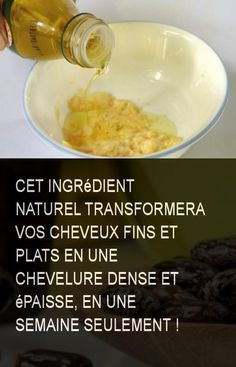 Cet ingrédient naturel transformera vos cheveux fins et plats en une chevelure dense et épaisse, en une semaine seulement ! #Cheveux #Ingredient #Ingredientnaturel #Fin