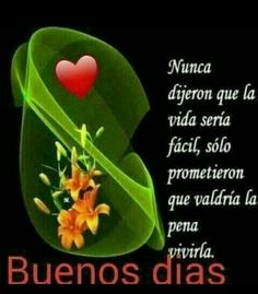 Good Morning Greetings, Good Morning Quotes, Spanish Greetings, Happy Week, Morning Messages, Spanish Quotes, Life Quotes, Thoughts, Blessings