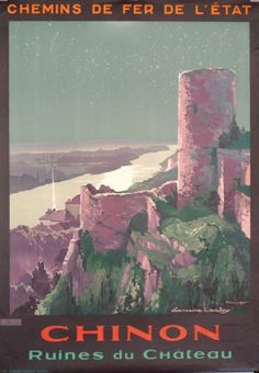 Chinon. France ca. 1926 - one of my favorite places in the Loire Valley.