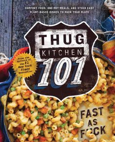 Free download or read online thug kitchen the official cookbook thug kitchen 101 comfort food one pot meals and other easy plant based dishes to pack your plate forumfinder Gallery