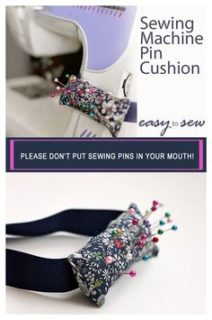 Sewing machine Pin Cushion - saving us from putting pins in our mouth!                                                                                                                                                                                 More
