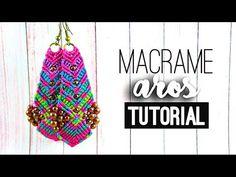 Macrame Earring Tutorial -- Te enseño a hacer estos aros super coloridos ¿te animas? son tejidos con la técnica del macrame Me harías muy feliz si me regalas una manito arriba y compart...