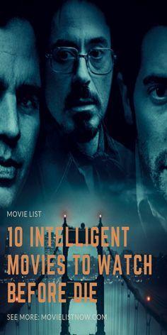 10 Intelligent Movies To Watch Before Die. 10 Intelligent Movies To Watch Before You Die Must Watch Movies List, Action Movies To Watch, Netflix Movies To Watch, Movie List, Teen Movies, Good Movies, Popular Movies, Disney Movies, Bollywood Movies List